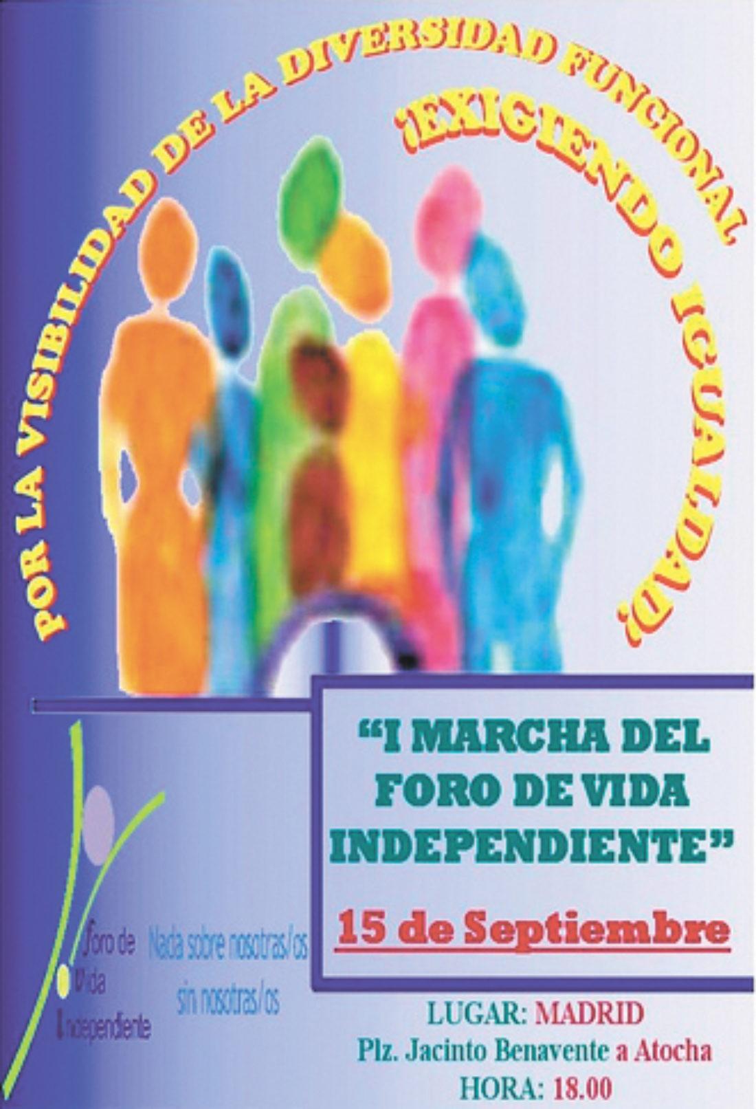 El foro Vida Independiente convoca la 'I Marcha por la visibilidad de las personas con diversidad funcional (discapacidad) exigiendo igualdad'