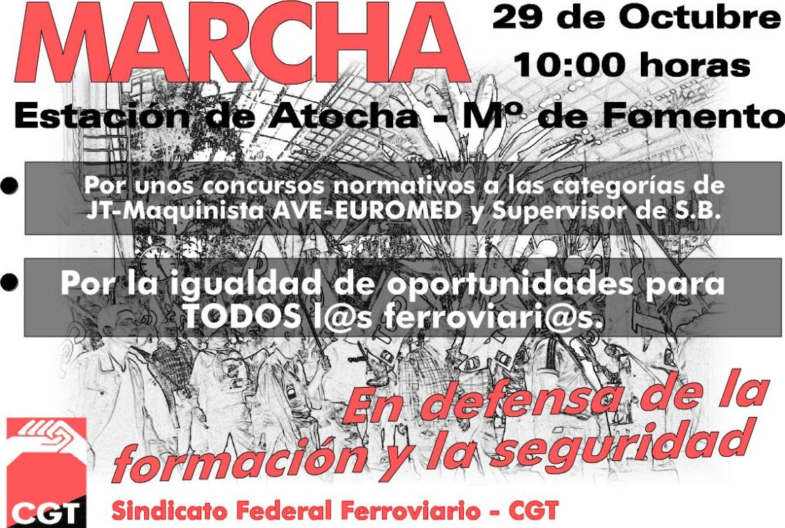 29 de octubre, convocada por CGT, Marcha por la igualdad de oportunidades de todos los trabajadores ferroviarios