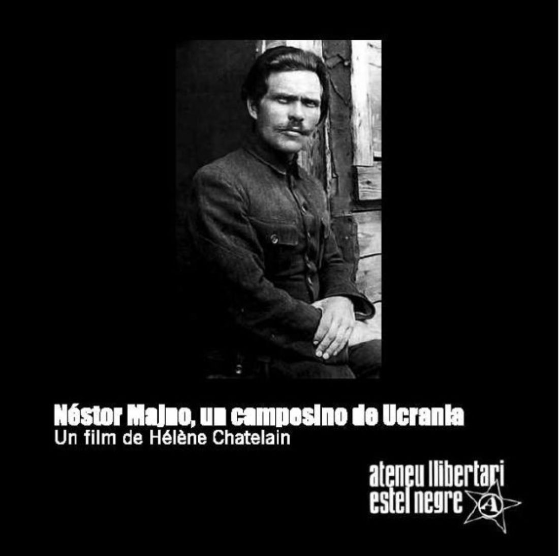24 Noviembre-Bcn-Proyeccción y Charla: Néstor Majno, un campesino de Ucrania