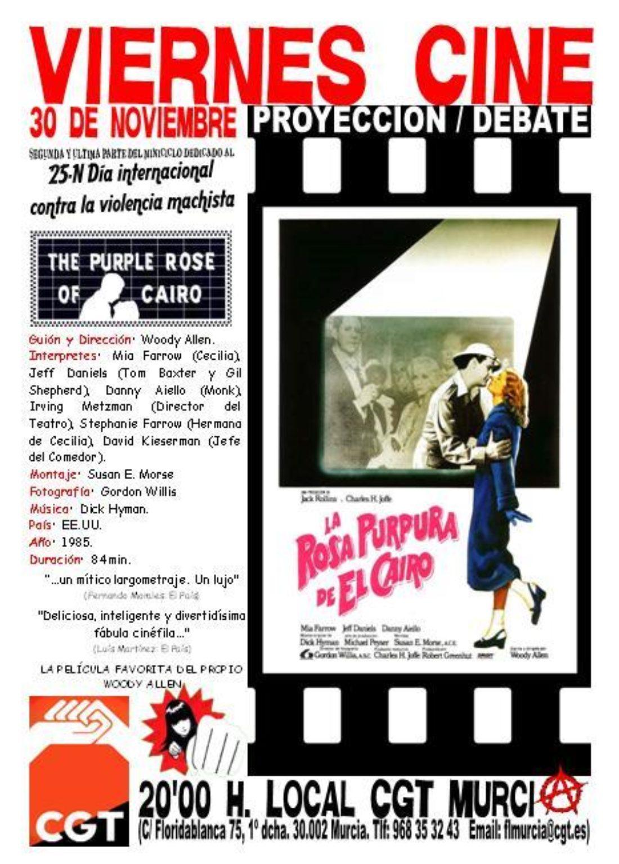 VIERNES CINE. El 30 de noviembre LA ROSA PÚRPURA DE EL CAIRO a las 20'00 h. en el local de CGT en Murcia