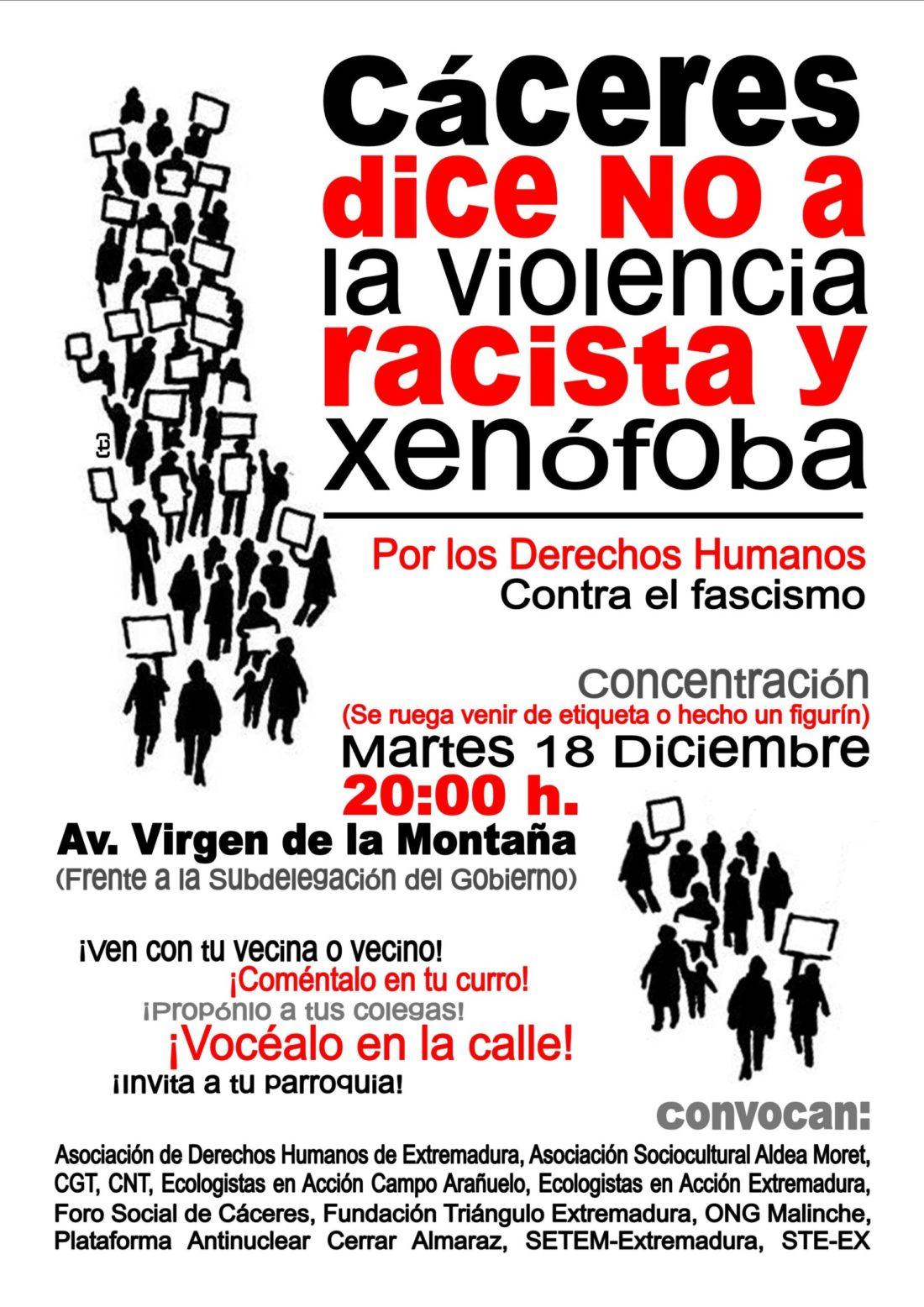 Concentración «Cáceres dice NO A LA VIOLENCIA RACISTA Y XENOFOBA». Martes 18 de diciembre a las 20.00 frente a la Subdelegación del Gobierno.