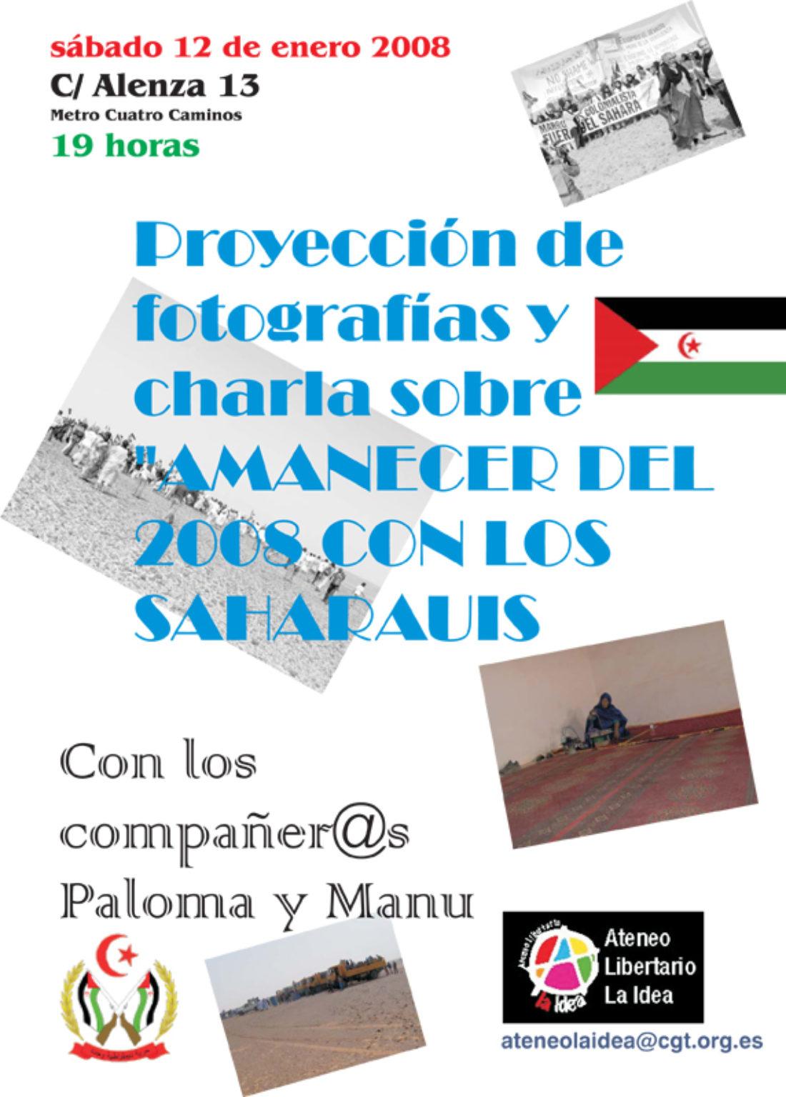 Ateneo Libertario La Idea: proyección de fotografías y charla sobre el «amanecer» del 2008 con los saharauis