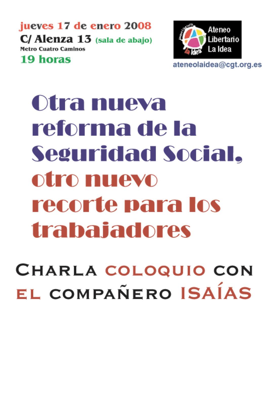Ateneo La Idea: charla-coloquio «otra nueva reforma de la Seguridad Social, otro nuevo recorte para los trabajadores»