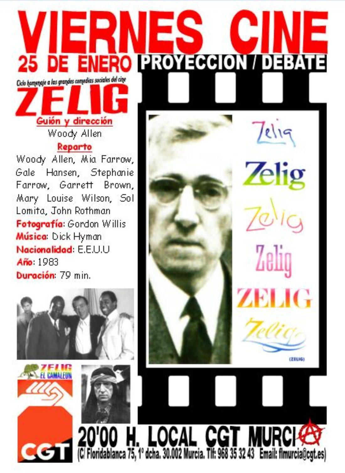 VIERNES CINE. El 25 de enero a las 20'00 h. ZELIG de Woody Allen en el local de CGT en Murcia