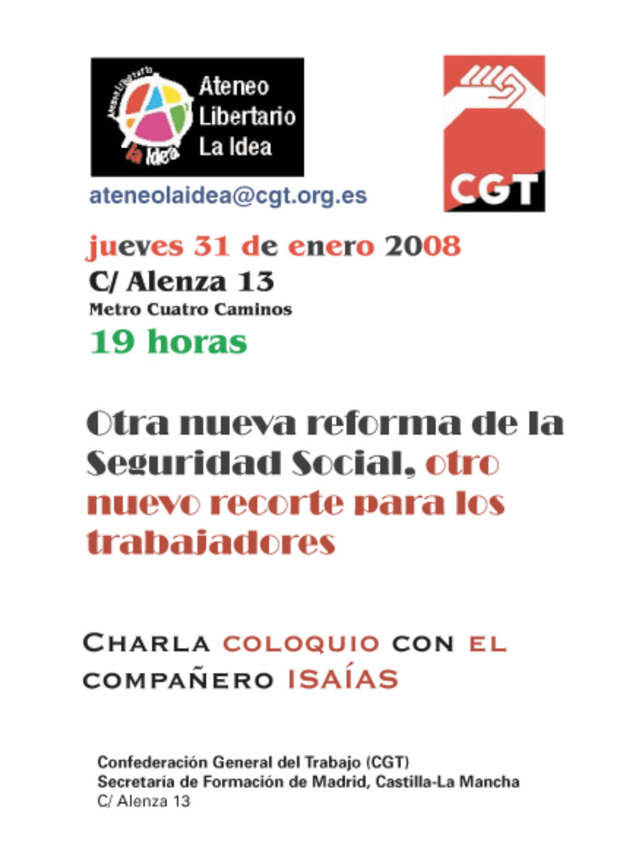 Ateneo La Idea: charla coloquio «Otra nueva reforma de la Seguridad Social, otro nuevo recorte para los trabajadores»