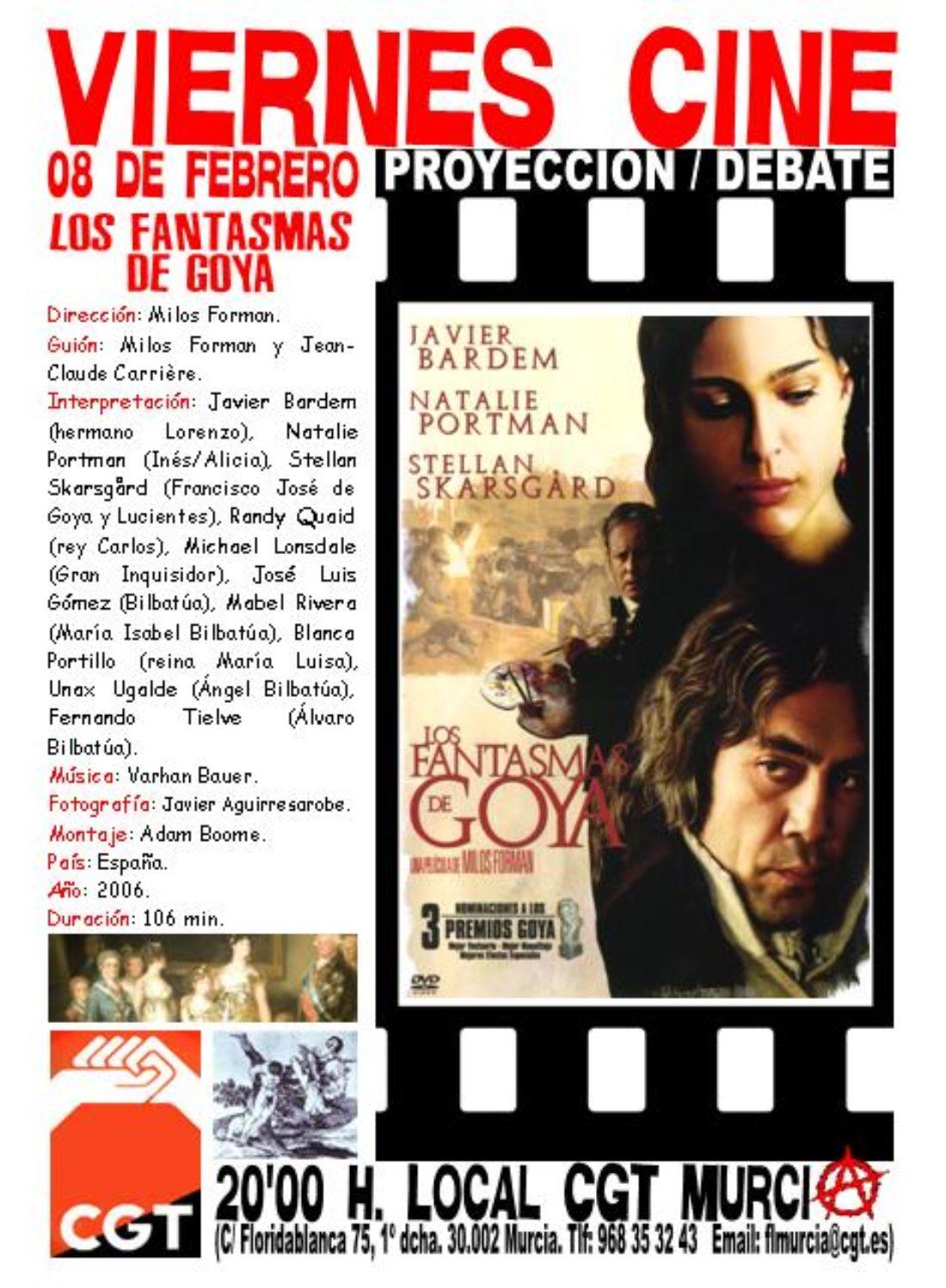 VIERNES CINE. El 08 de febrero LOS FANTASMAS DE GOYA a las 20'00 h, en el local de CGT en Murcia