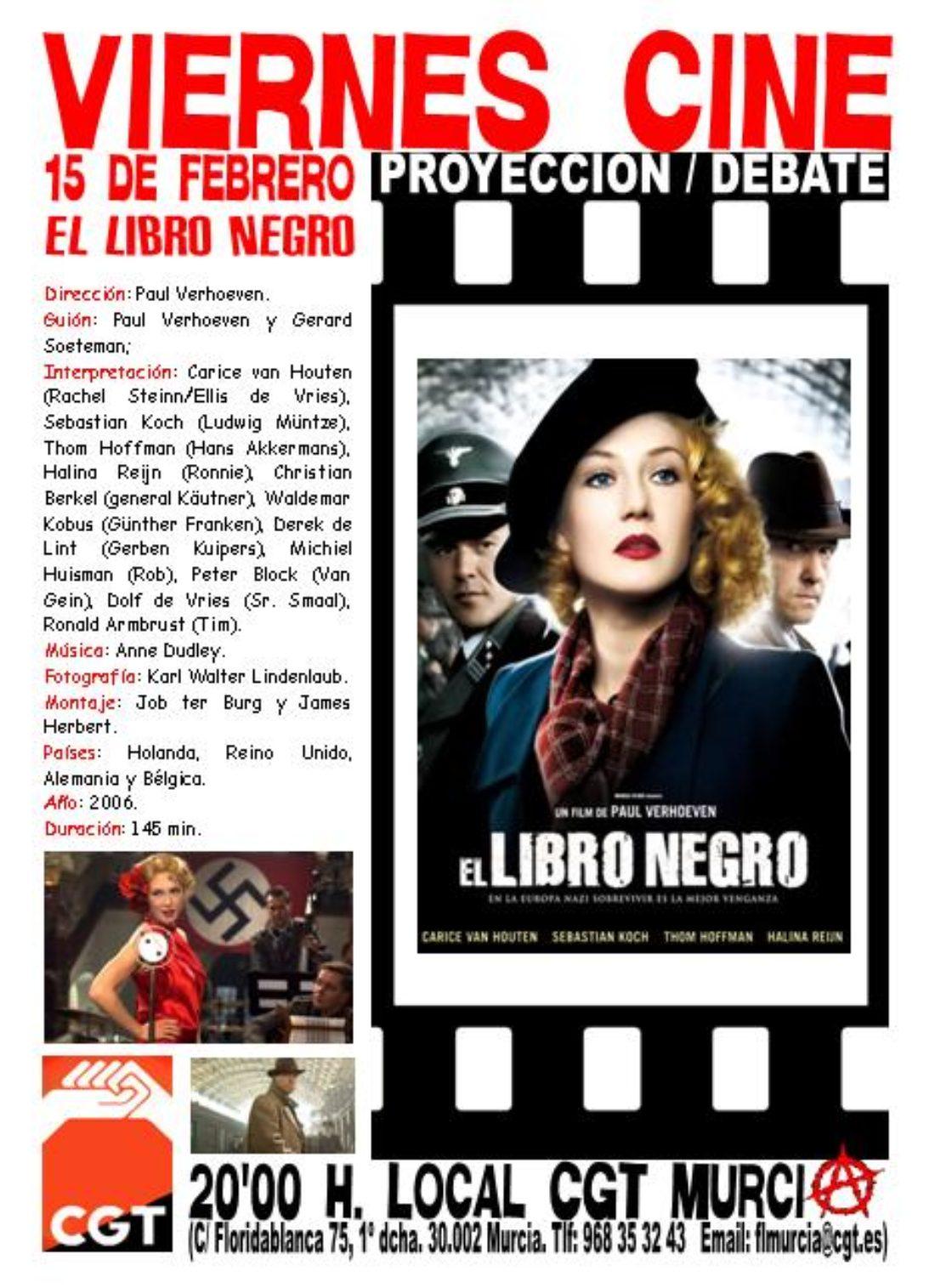 VIERNES CINE. Este 15 de febrero EL LIBRO NEGRO a las 20'00 h. en el local de CGT en Murcia