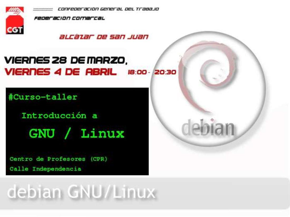 CGT Alcázar de San Juan: Curso/Taller «Introducción a GNU/Linux»