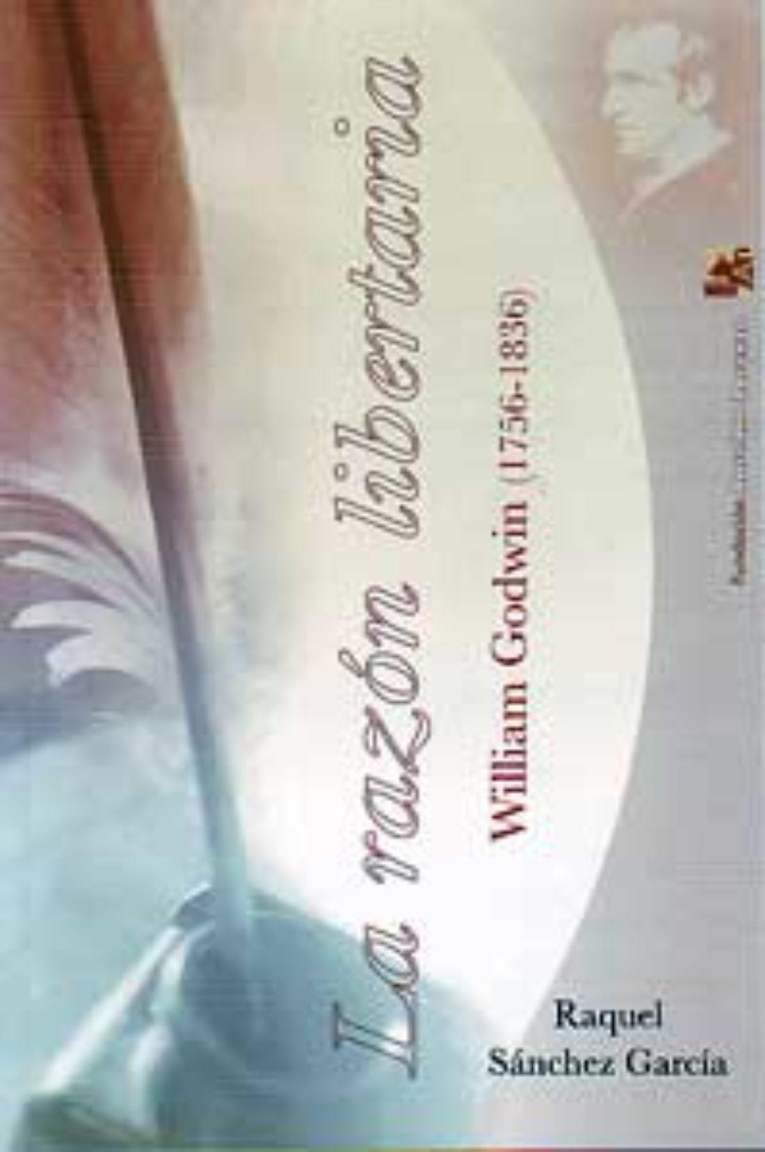 La Malatesta:  Presentación del libro «La razón libertaria. W. Godwin»