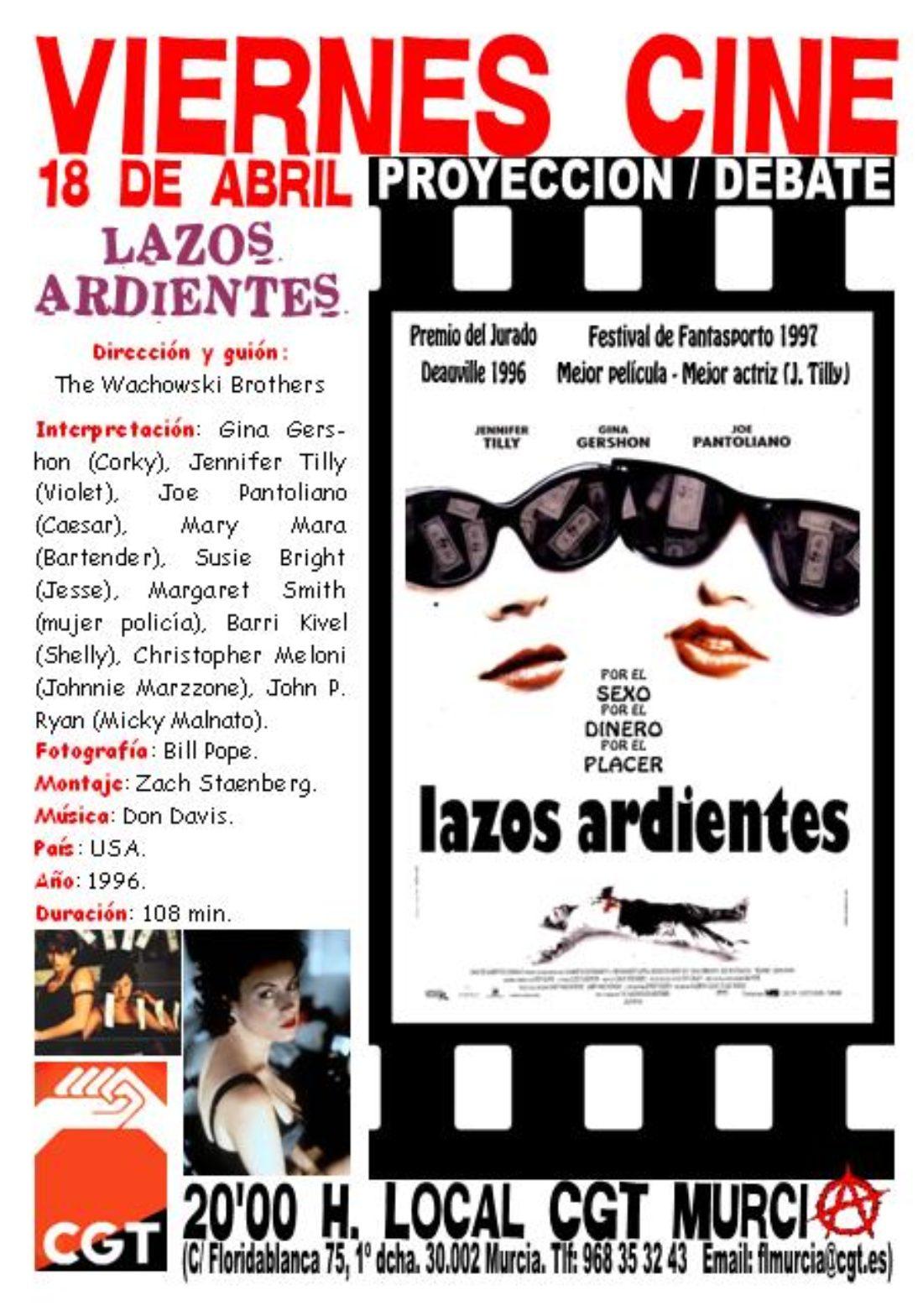 VIERNES CINE. El 18 de abril LAZOS ARDIENTES de los hermanos Wachowski a las 20'00 h. en el local de CGT en Murcia