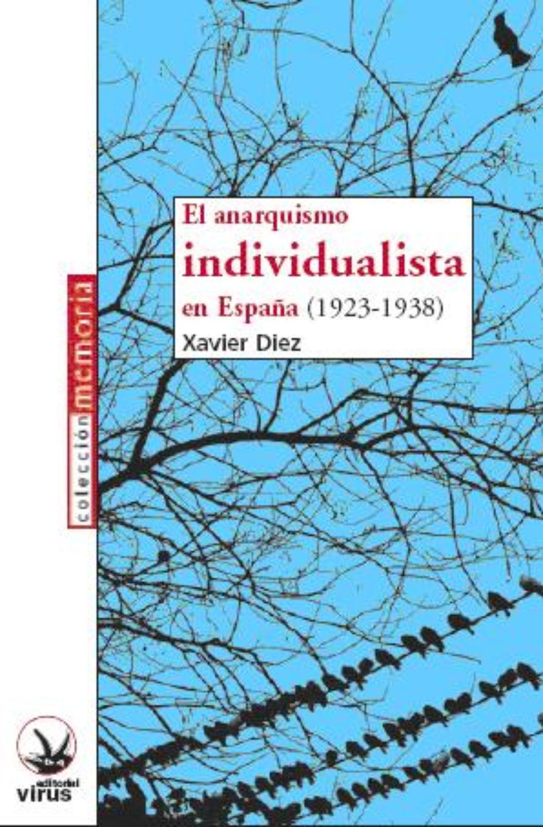 Madrid: presentación del libro El anarquismo individualista (1923-1938)