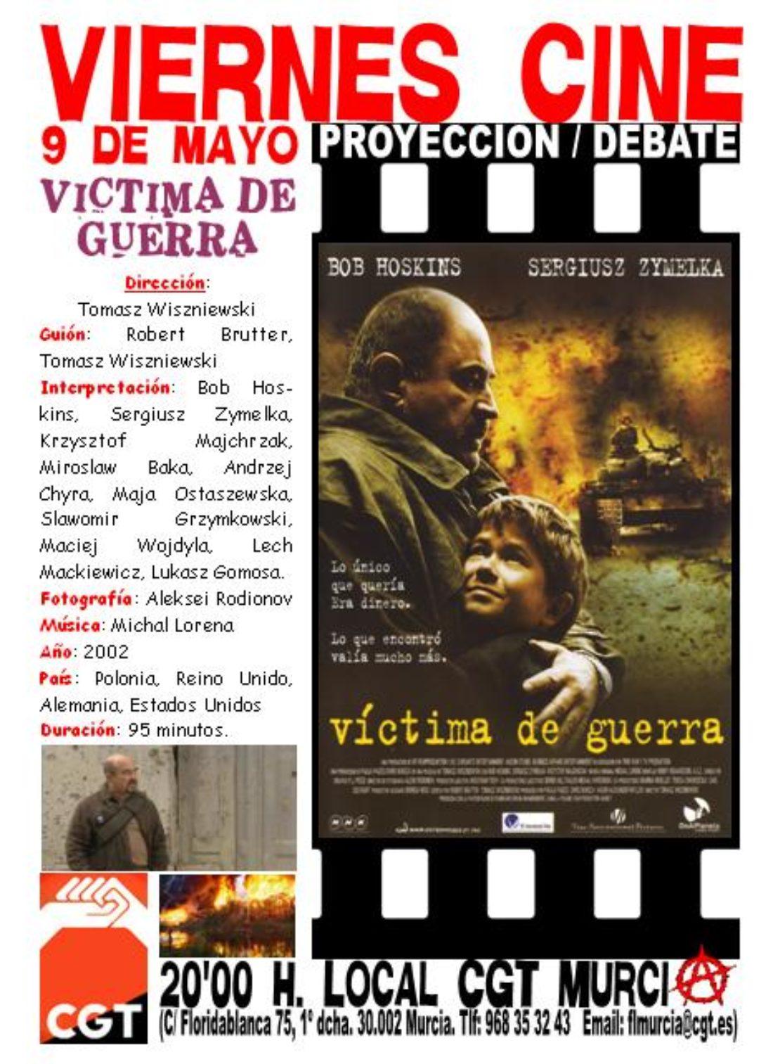 VIERNES CINE. El 9 de mayo VÍCTIMA DE GUERRA a las 20'00 h. en el local de CGT en Murcia