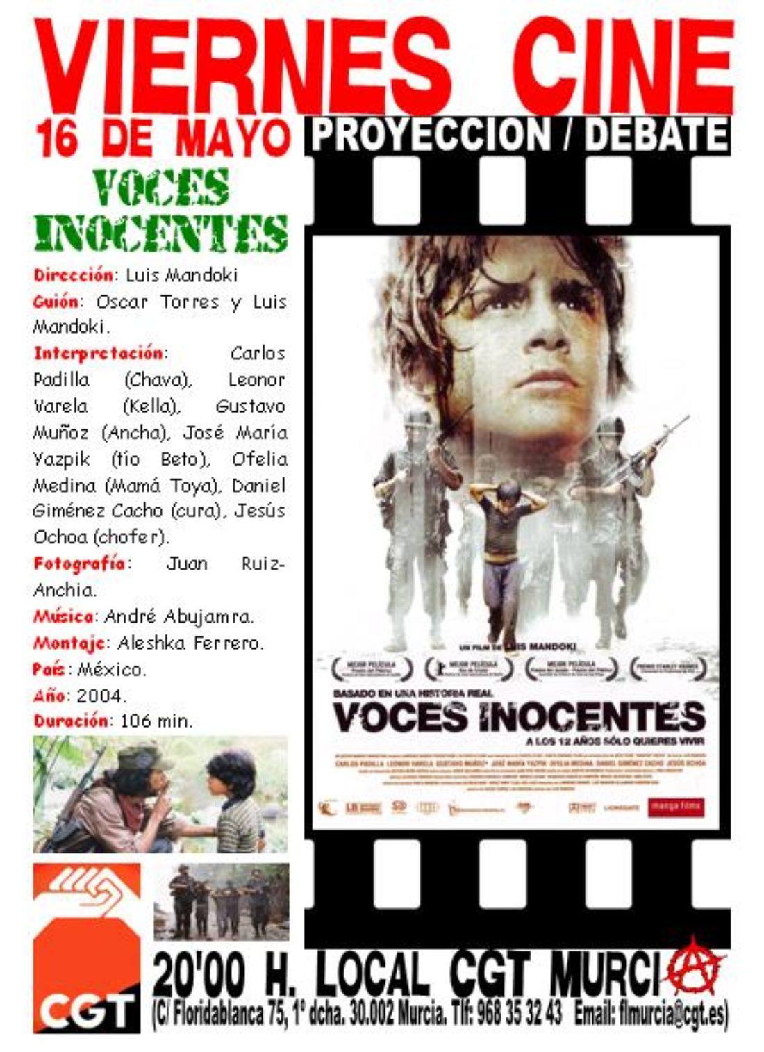 VIERNES CINE. El 16 de mayo VOCES INOCENCTES de Luís Mandoki a las 20'00 h. en el local de CGT en Murcia