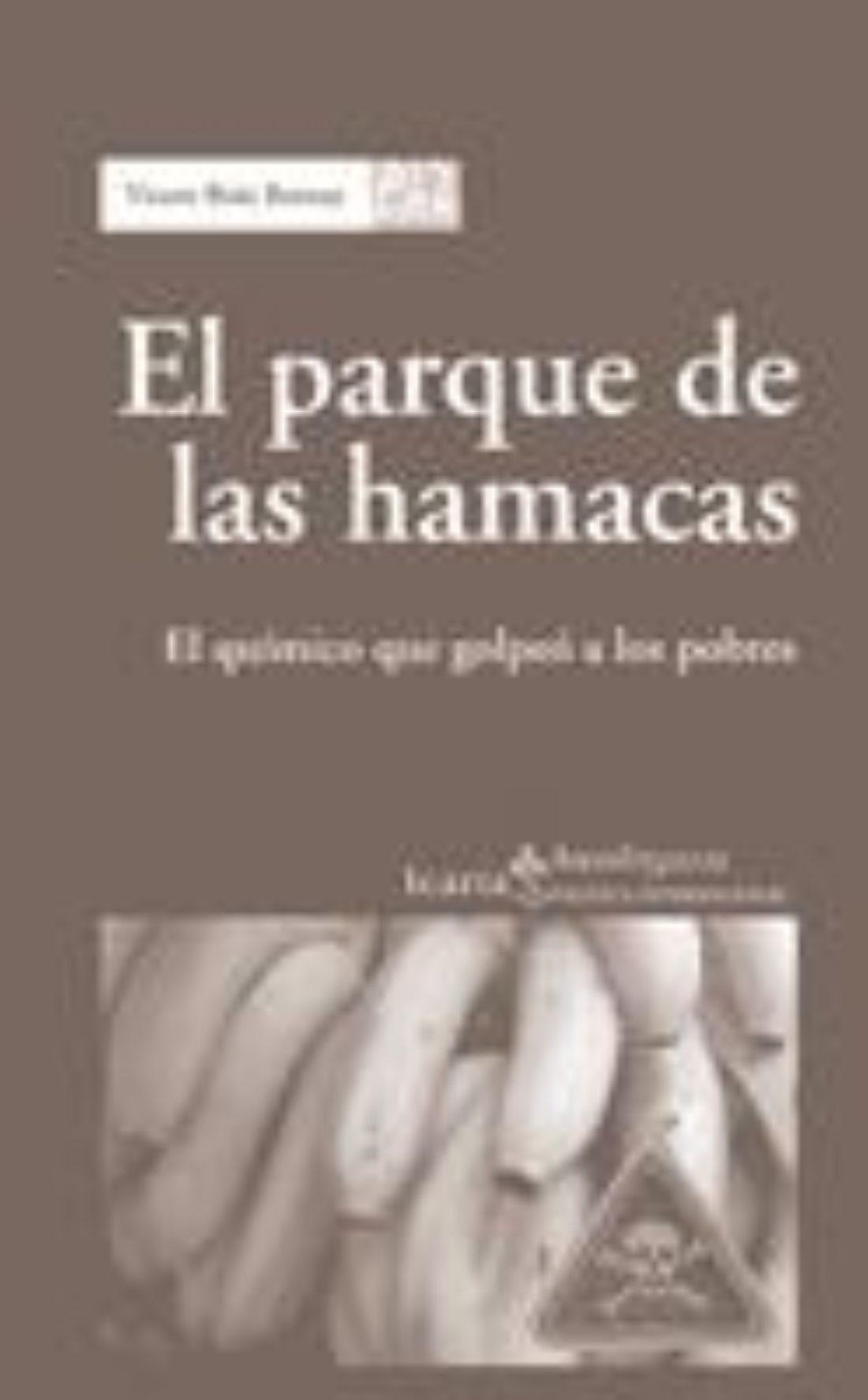 Presentación del libro «El parque de las hamacas. El químico que golpeó a los pobres»