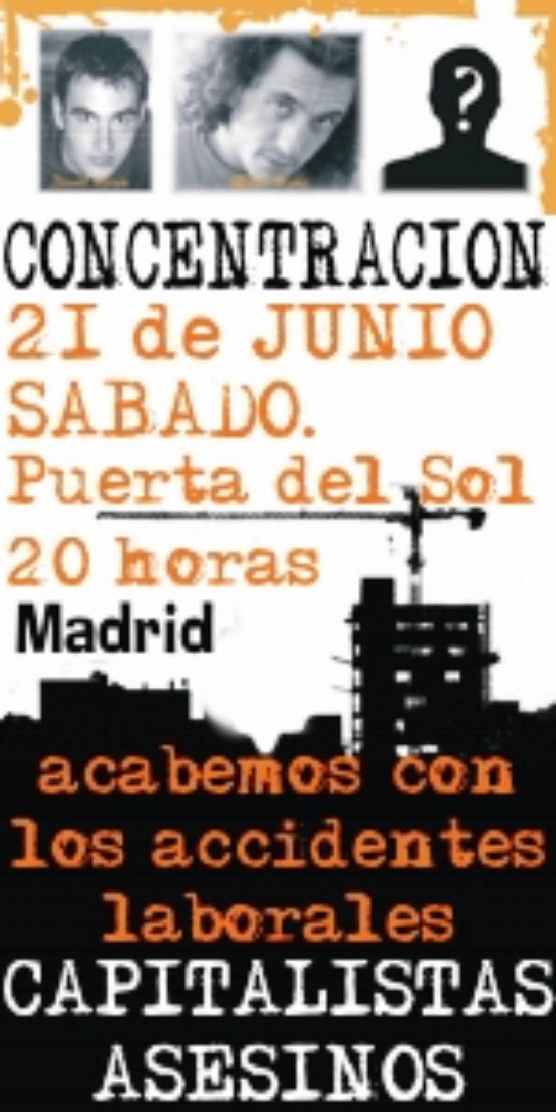Madrid: concentración contra los accidentes laborales y en recuerdo de David Marín y Alfredo P.[21 de Junio · Pta Sol]