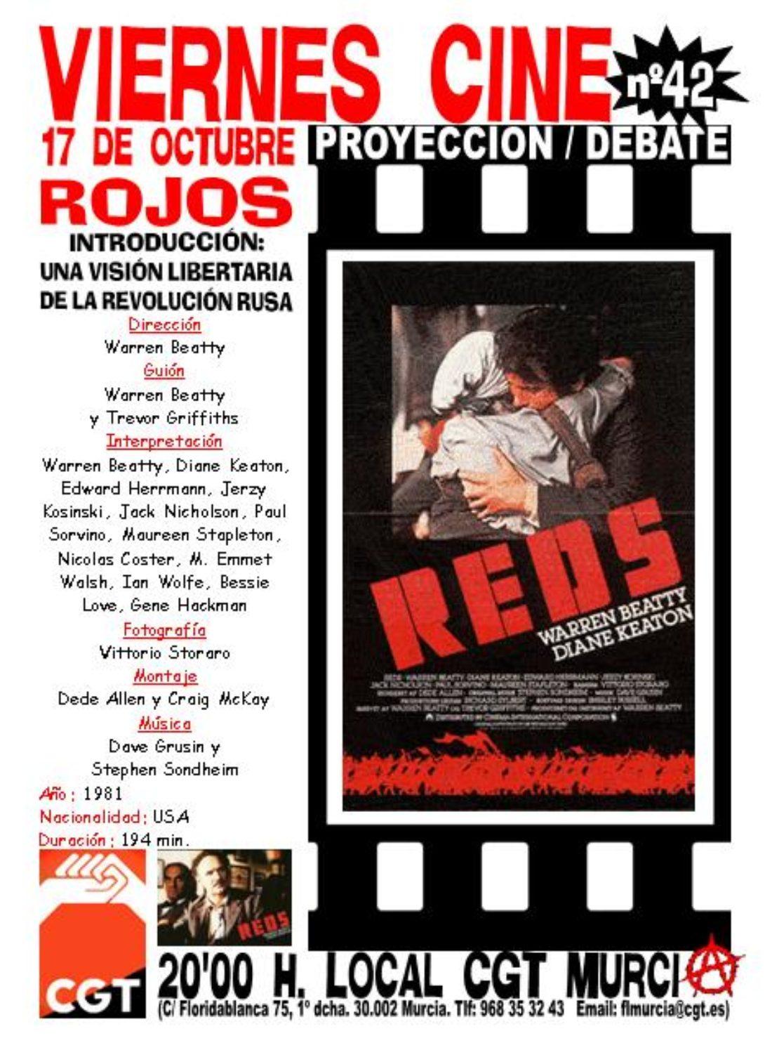 Murcia: VIERNES CINE. El 17 de octubre ROJOS de Warren Beatty con la introducción LOS ANARQUISTAS EN LA REVOLUCION RUSA
