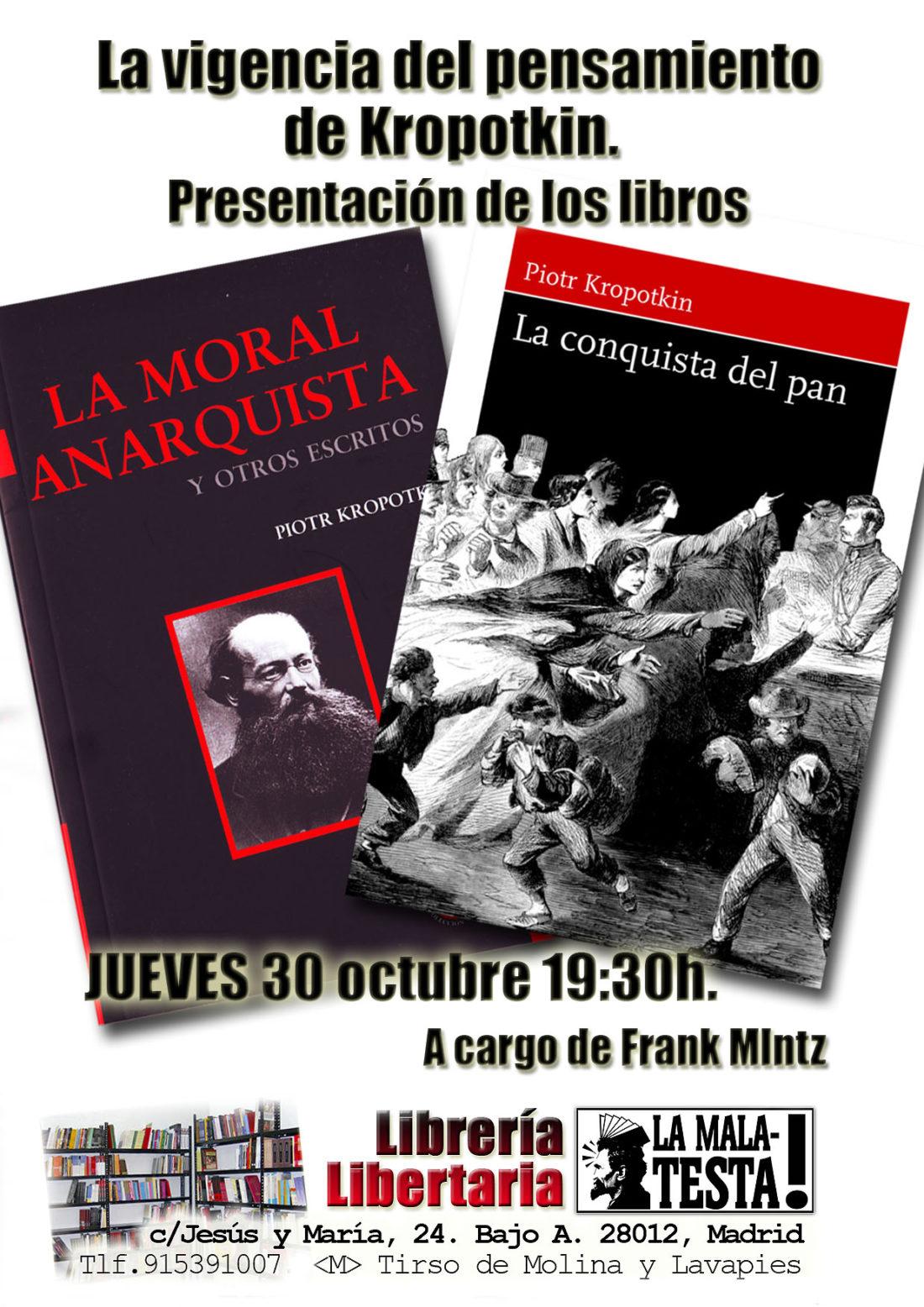 Presentación: «La moral anarquista y La conquista del pan»