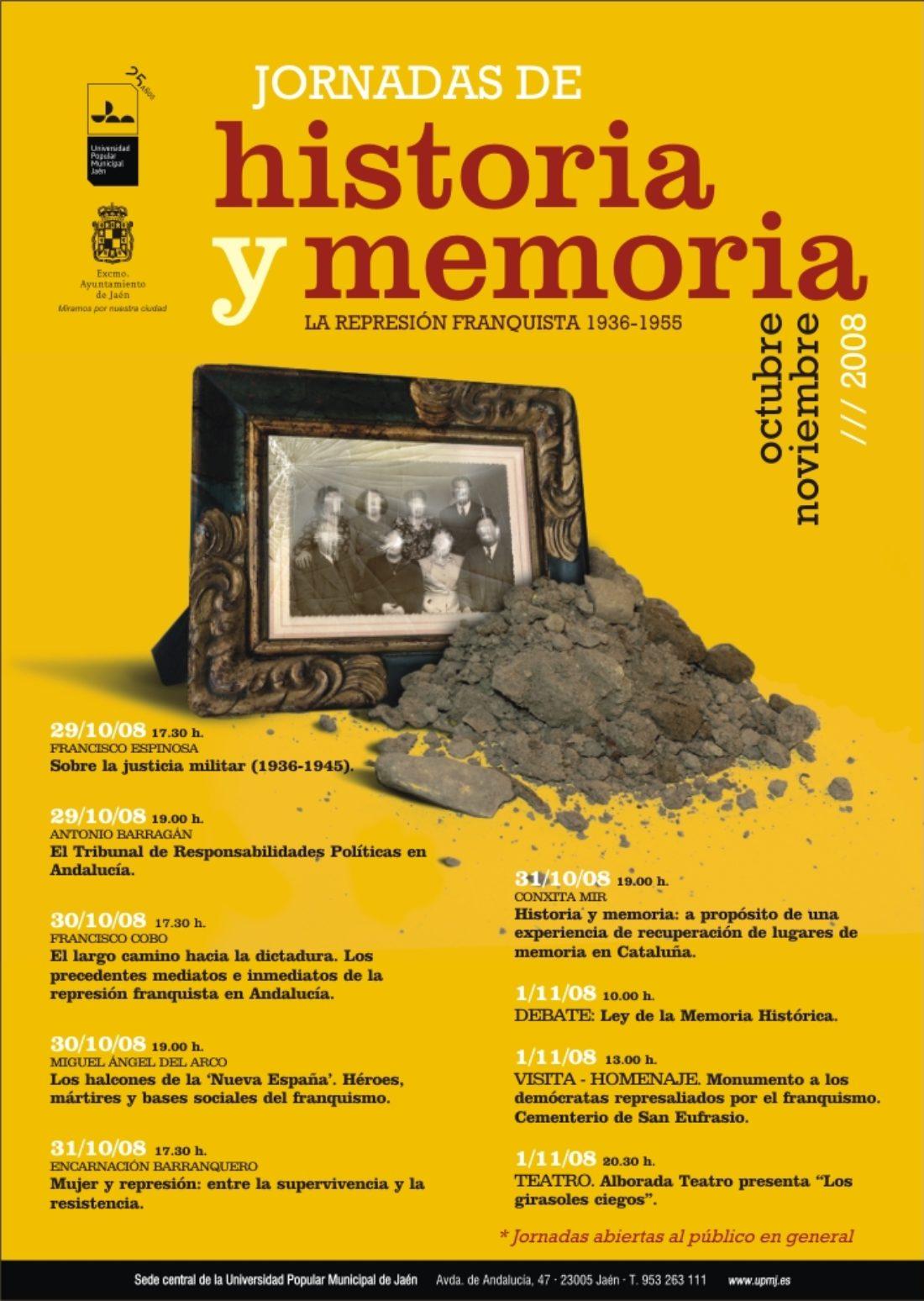 Jaén. PRIMERAS JORNADAS DE HISTORIA Y MEMORIA. La represión franquista, 1936-1955.