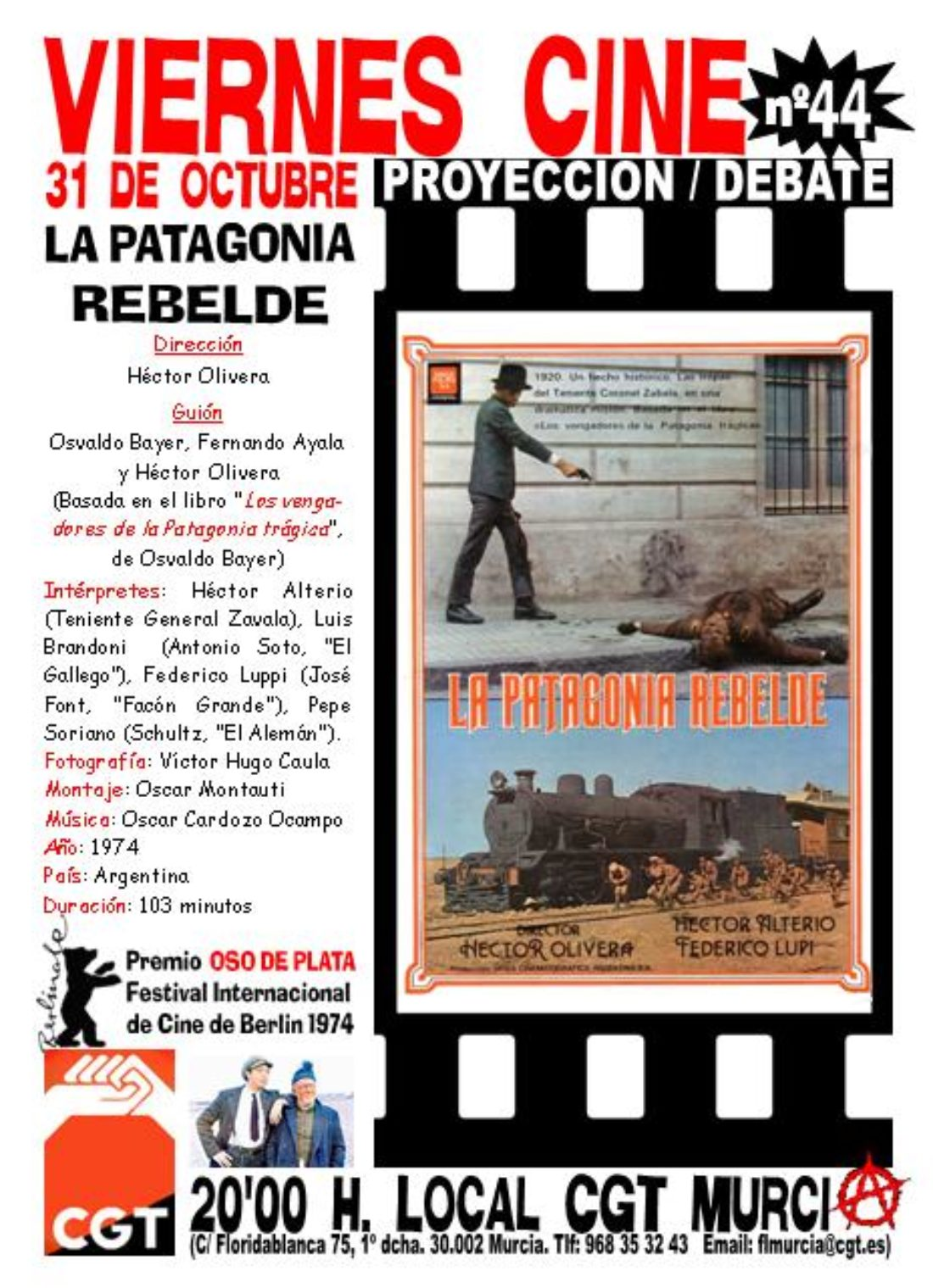 VIERNES CINE. El 31 de octubre LA PATAGONIA REBELDE a las 20'00 h. en el local de CGT en Murcia
