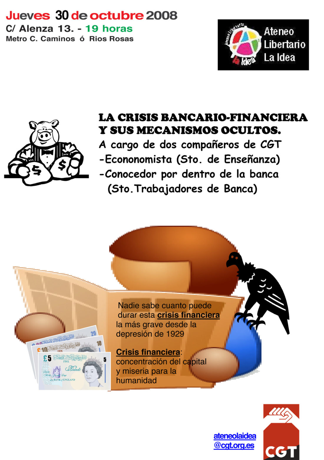 Madrid. Ateneo Libertario» La Idea». Jueves 30 octubre, «la crisis finaciera»