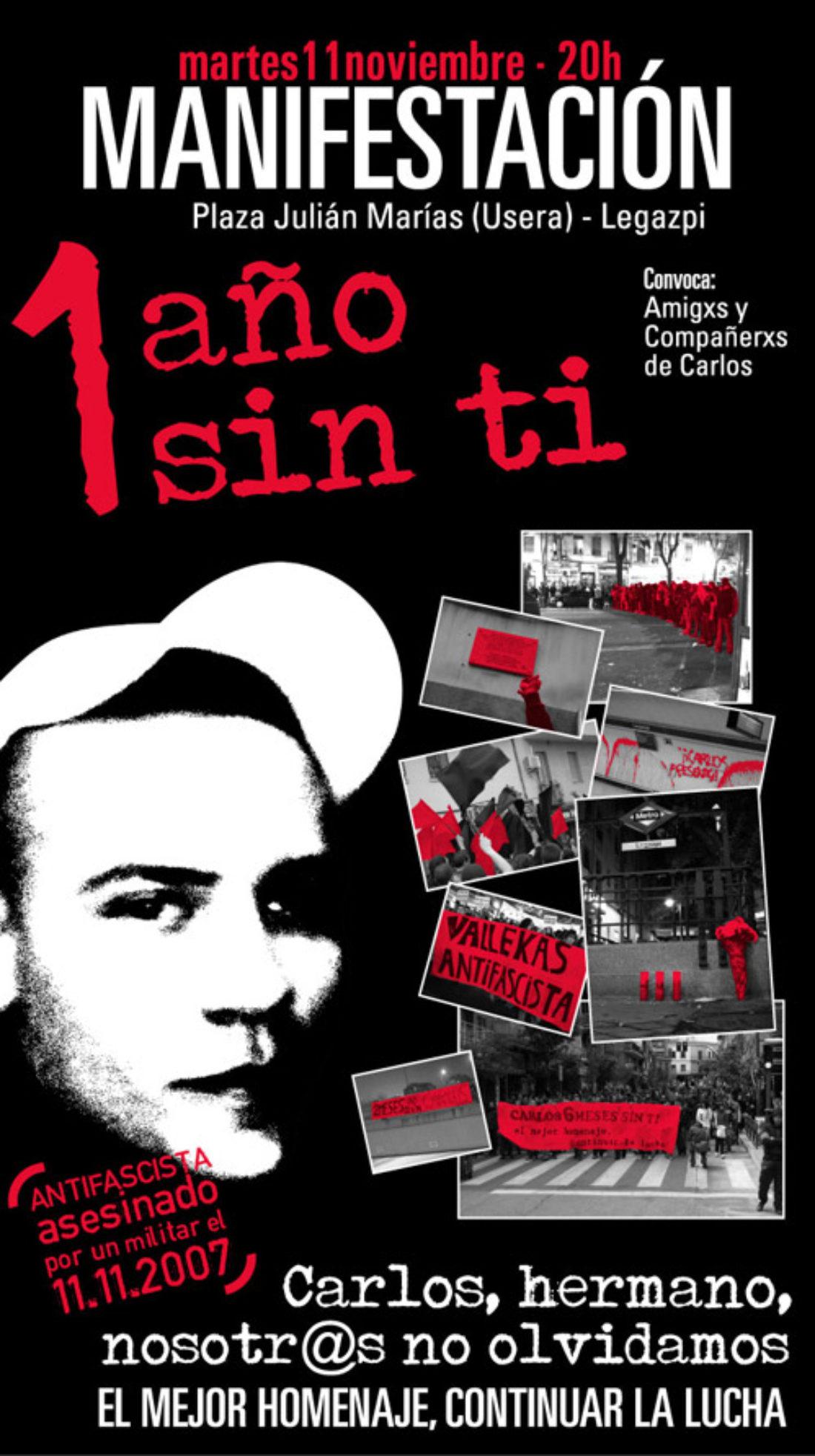 Manifestación Antifascista: Carlos, hermano, nosotr@s no olvidamos. 1 año sin ti