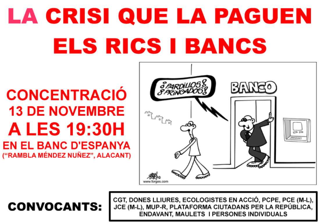 CONCENTRACIÓN ANTE EL BANCO DE ESPAÑA: Jueves 13 de noviembre 19:30 h. en la Rambla (Alicante)