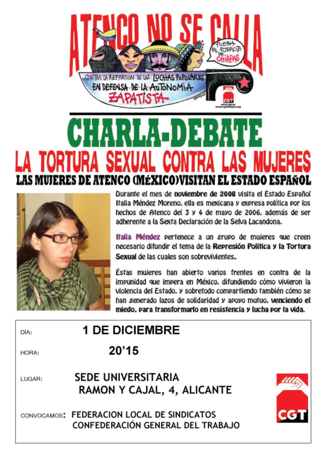 1 de diciembre, 20:15 h., en la SEU (C/ Ramón y Cajal, 4. Alicante): charla de Italia Méndez, de Atenco (México)