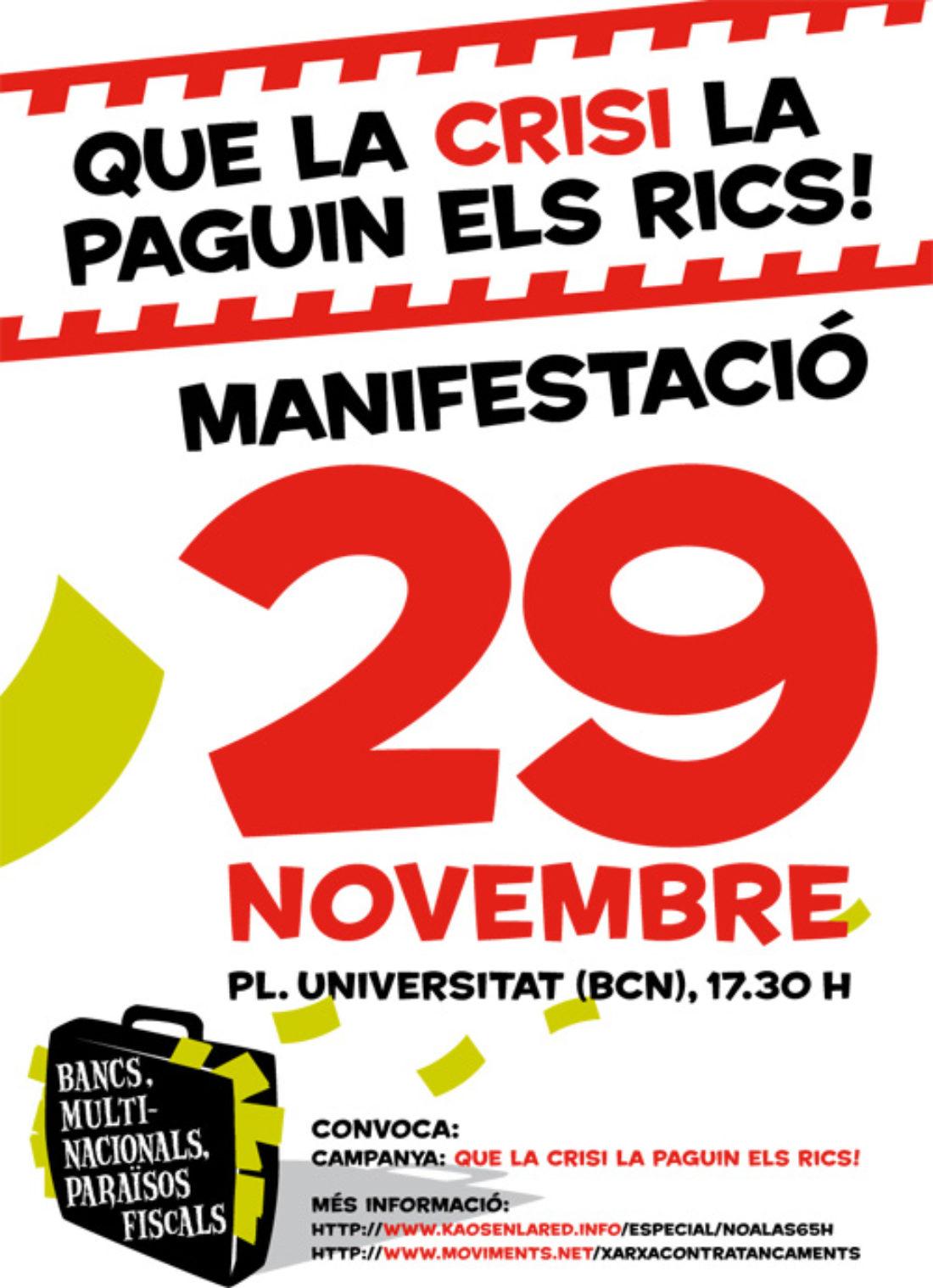 Que la crisi la paguin els rics! Manifestació el 29 de novembre a Barcelona, 17'30 hores, a Plaça Universitat