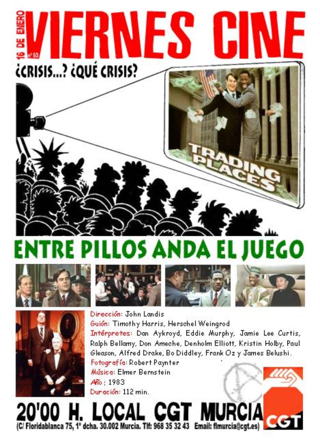 VIERNES CINE. El próximo 16 de enero ENTRE PILLOS ANDA EL JUEGO de John Landis a las 20'00 h. en el local de CGT en Murcia