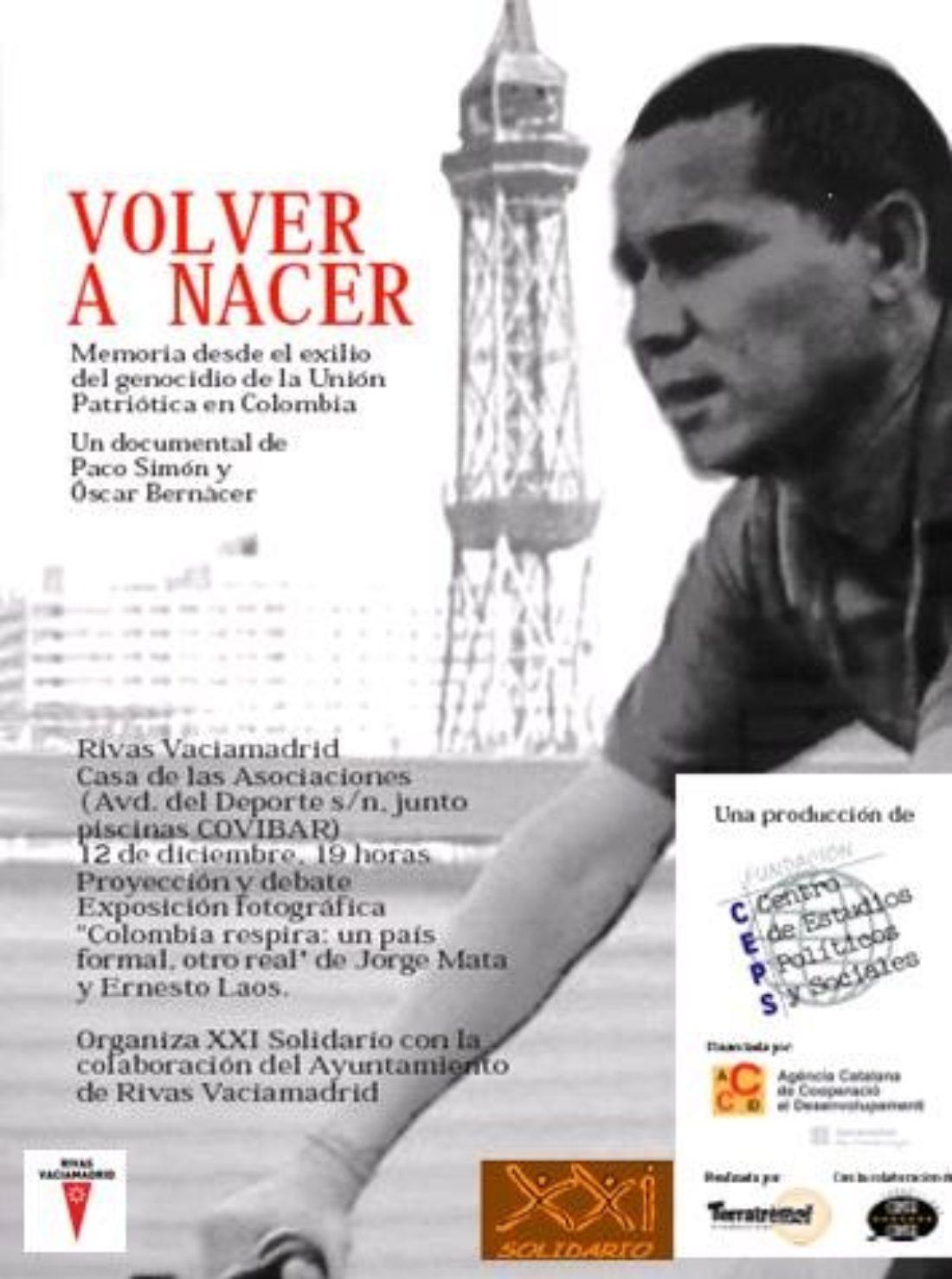Madrid: proyección de la película documental «Volver a Nacer»