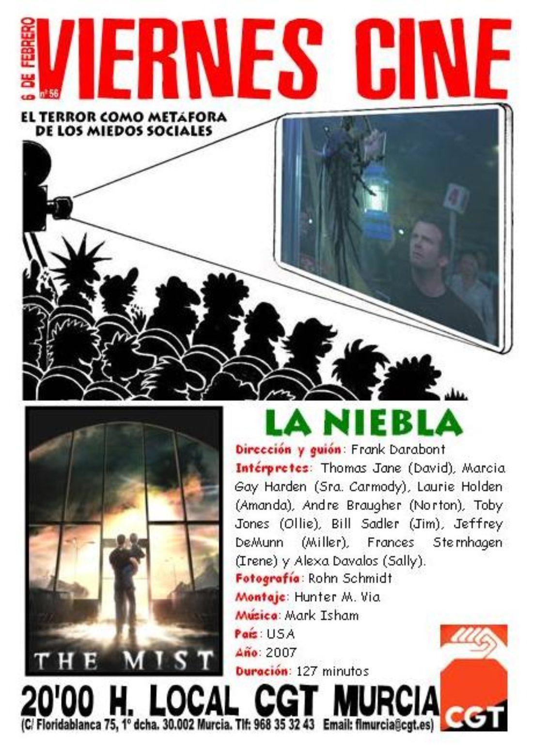 VIERNES CINE. El 6 de febrero LA NIEBLA de Frank Darabont a las 20'00 h. en el local de CGT en Murcia
