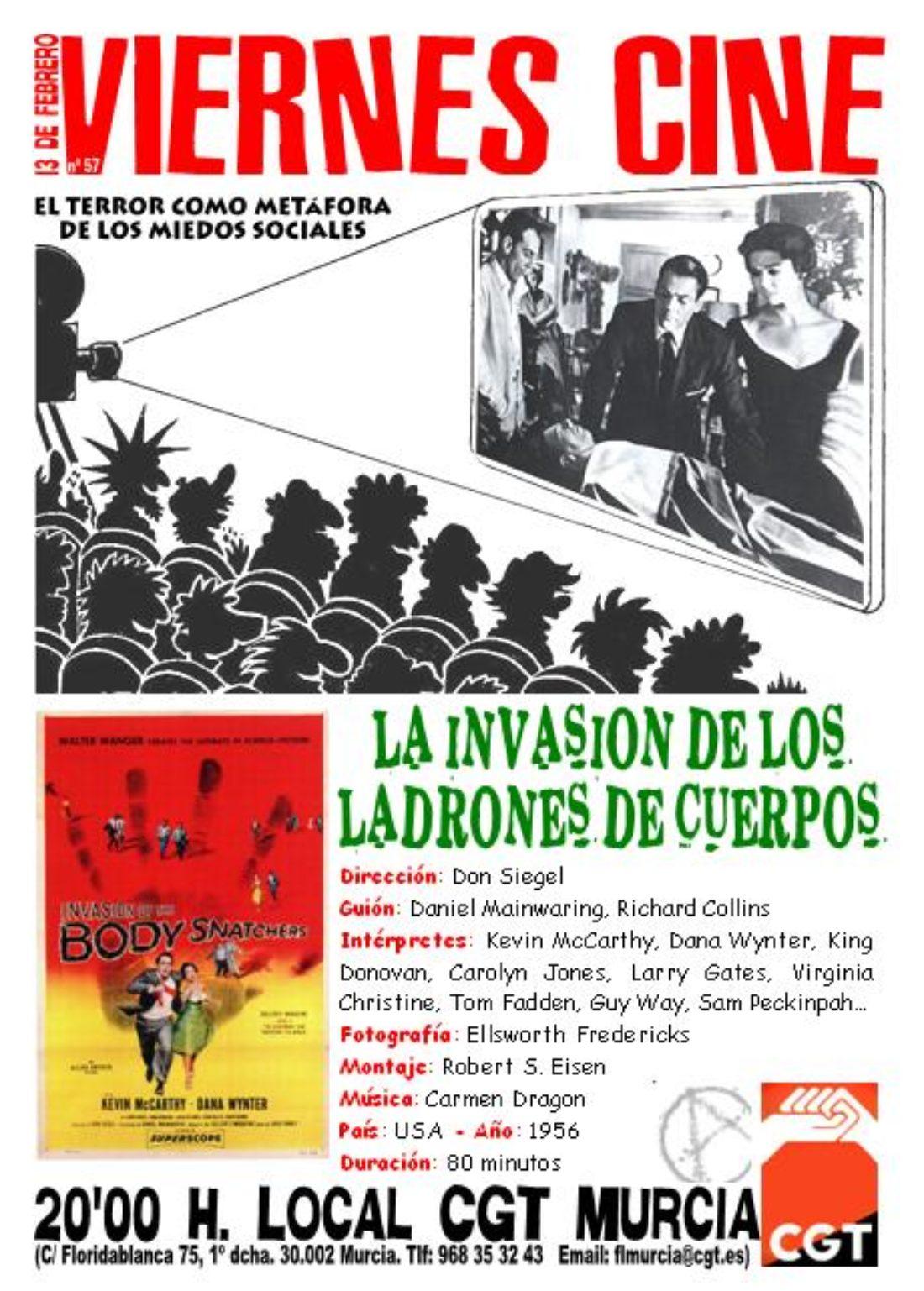 VIERNES CINE. El 13 de febrero LA INVASIÓN DE LOS LADRONES DE CUERPOS de Don Siegel a las 20'00 h. en el local de CGT en Murcia