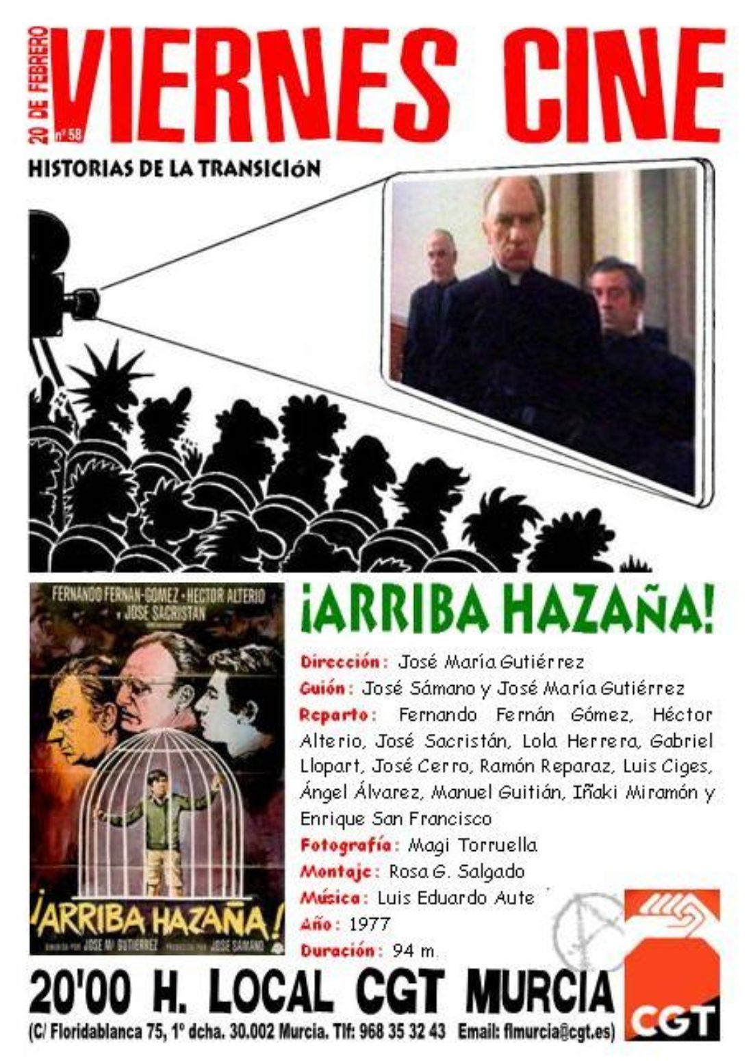 VIERNES CINE. El 20 de febrero ARRIBA HAZAÑA a las 20'00 h. en el local de CGT en Murcia