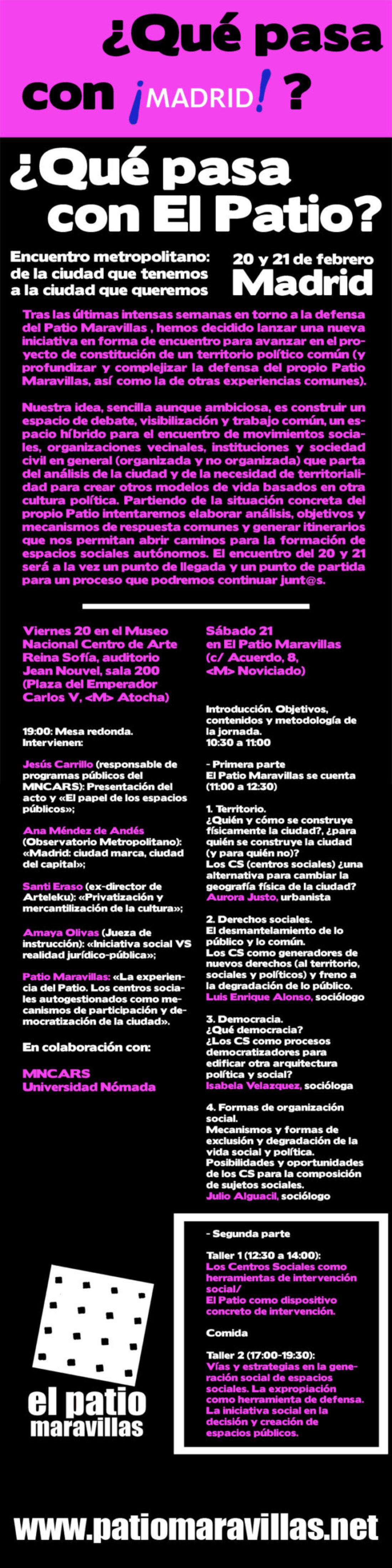 Madrid: apoyo al Patio Maravillas, mesa redonda en el Reina Sofía y +