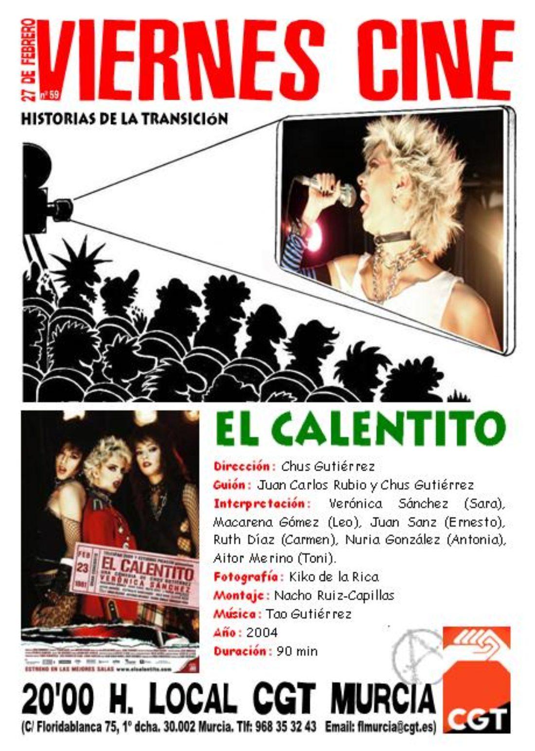 VIERNES CINE. El 27 de febrero EL CALENTITO a las 20'00 h. en el local de CGT en Murcia