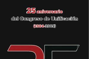 Catálogo de la Exposición «25 Aniversario del Congreso de Unificación (1984-2009)»