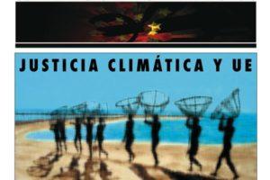 Contra la Europa del Capital VI: Justicia Climática y UE