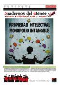 Cuadernos del Ateneo 2: Propiedad Intelectual, Monopolio intangible
