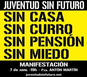 Juventud sin Futuro - 7 abril 11