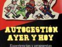 Málaga: Presentación «Autogestión Ayer y Hoy» con Paco Puche