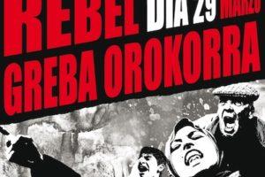 Por el derecho a vivir dignamente, el 29 M, Huelga General