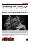 Cuadernos del Ateneo 6: Privadxs de libertad, privadxs de vida (2ª parte)