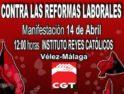 Vélez-Málaga: Manifestación CGT contra las reformas laborales