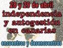 """Jornadas """"Independencia y Autogestión en Canarias. Encuentros y desencuentros."""""""