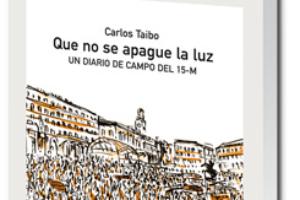 Entrevista a Carlos Taibo por su nuevo libro «Que no se apague la luz…»