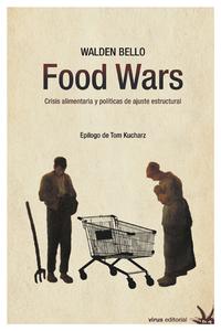 """Presentación del libro de Walden Bello """"Food Wars. Crisis alimentaria y políticas de ajuste estructural"""""""