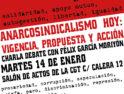 Anarcosindicalismo hoy: vigencia, propuesta y acción