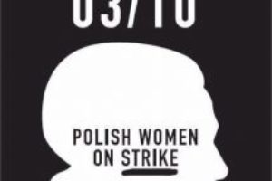 Una huelga en negro. Mujeres polacas, neoliberalismo europeo, el patriarcado global.