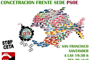 20-A: Concentración contra el CETA frente a la sede del PSOE en Santander