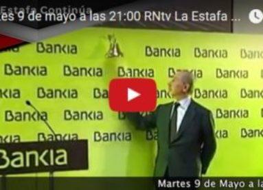 Martes 9 de mayo a las 21:00 RNtv La Estafa Continúa